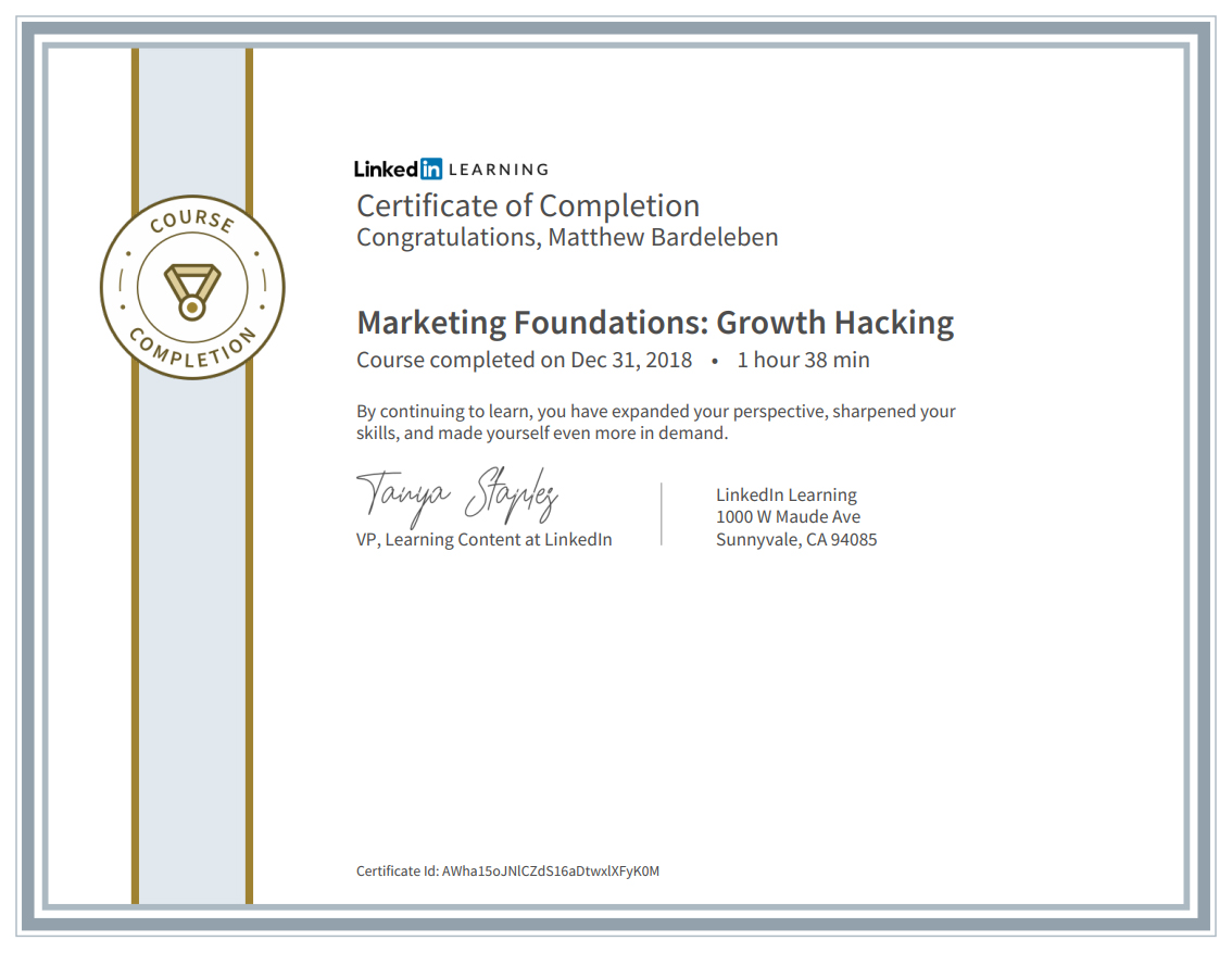 Matthew Bardeleben - LinkedIn Learning Certification - Marketing Foundations - Growth Hacking